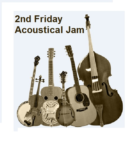 2nd FRiday Acoustical Jam